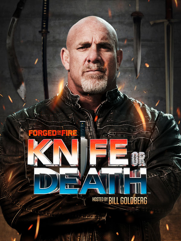 Forged In Fire: Knife Or Death Goldberg Poster