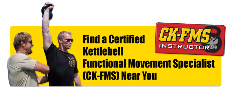 Find a Certified Kettlebell Functional Movement Specialist (CK-FMS) Near You