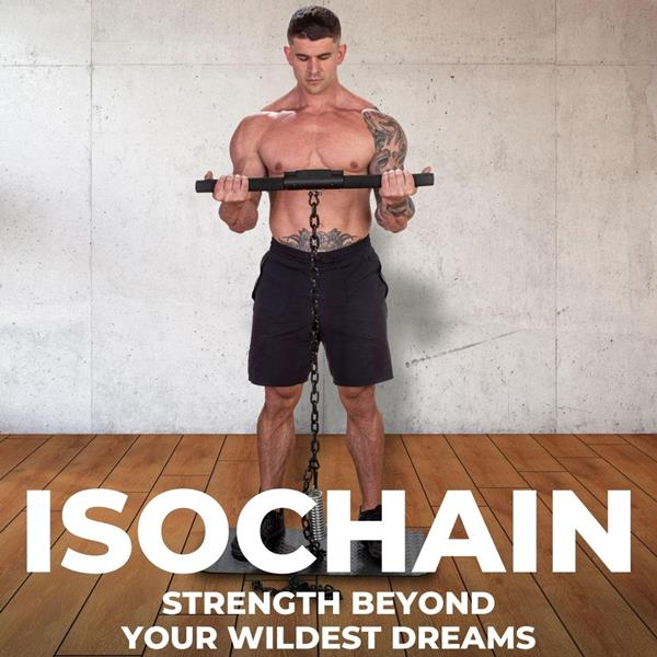 ISOCHAIN Strength Beyond Your Wildest Dreams