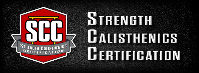 Strength Calisthenics Certification (SCC) Workshop