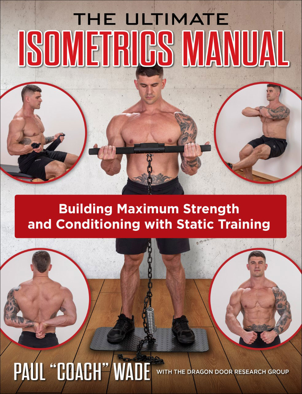 The Ultimate Isometrics Manual