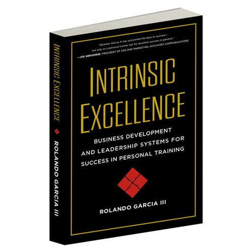Intrinsic Excellence by Rolando Garcia III
