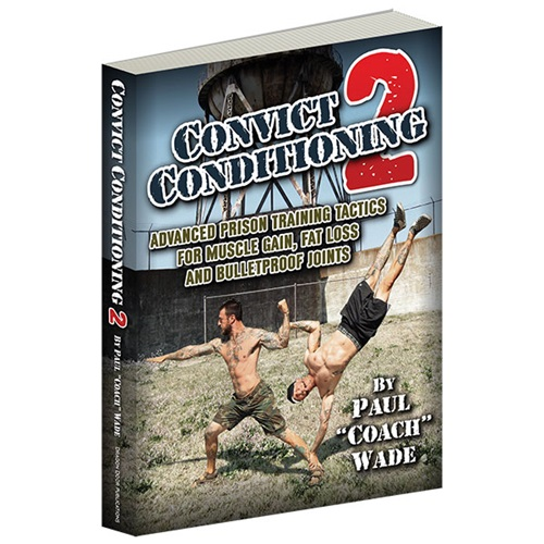 Convict Conditioning 2 Paperback