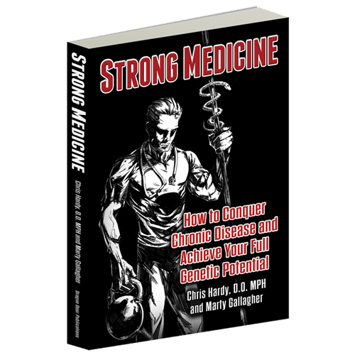 Strong Medicine by Dr. Chris Hardy and Marty Gallagher