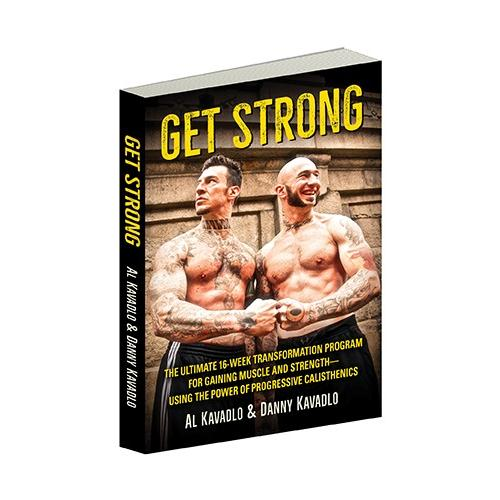 Get Strong by Al Kavadlo and Danny Kavadlo Paperback Book Cover