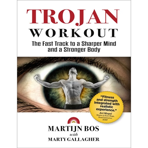 Trojan Workout: The Fast Track to a Sharper Mind and a Stronger Body - ebook PDF