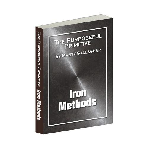 The Purposeful Primitive - Iron Methods