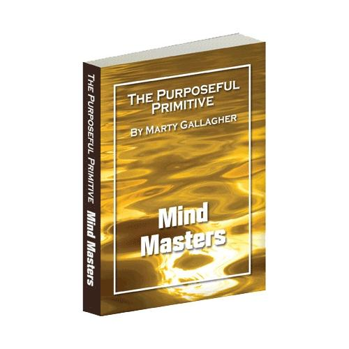 The Purposeful Primitive - Mind Masters