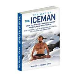 The Way of The Iceman by Wim Hof