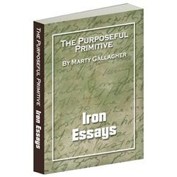 The Purposeful Primitive - Iron Essays