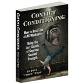 "Convict Conditioning by Paul ""Coach"" Wade paperback"