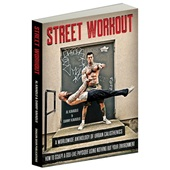 Street Workout by Al Kavadlo and Danny Kavadlo