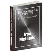 The Purposeful Primitive - Iron Methods (e-book)