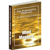 The Purposeful Primitive - Mind Masters (e-book)