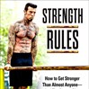Strength Rules Is Here